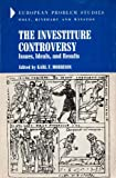 The Investiture Controversy, Karl F. Morrison, 0030851564