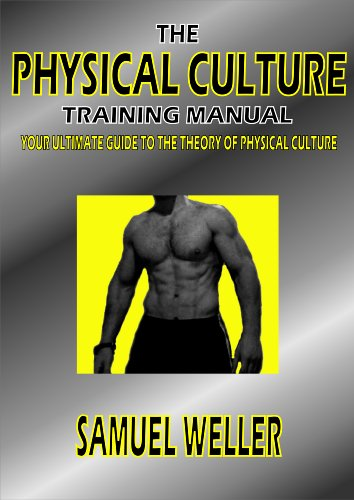 The Physical Culture Training Manual