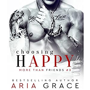Choosing Happy: M/M Romance Audiobook