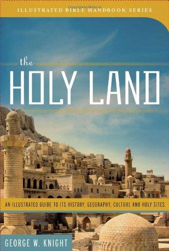 The Holy Land (Illustrated Bible Handbook Series)