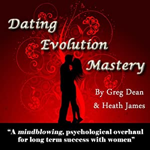 Dating Evolution Mastery Hörbuch