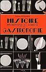 Histoire divertissante et curieuse de la Gastronomie par Stengel