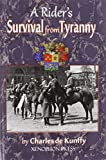 img - for A Rider's Survival from Tyranny book / textbook / text book