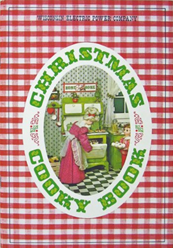 Christmas Cooky Book  Electric Living     Its The Way Of Today    1969 Book