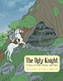 The Ugly Knight