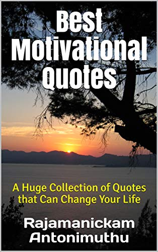 Best Motivational Quotes A Huge Collection Of Quotes That Can
