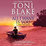 All I Want Is You: Coral Cove, Book 1 | Toni Blake