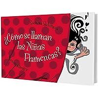¿Cómo se llaman las niñas flamencas? (Libros Para