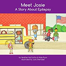 Meet Josie: A Story About Epilepsy (Someone Special Books)