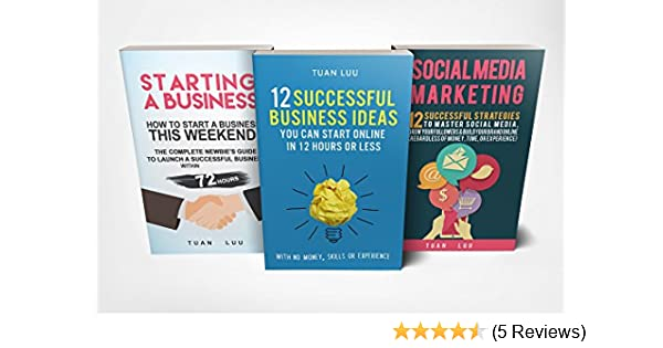 Startup: 3 Manuscripts - Online Business, Starting a Business, Social Media  Marketing,
