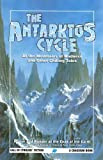 The Antarktos Cycle: At the Mountains of Madness and other chilling tales (Call of Cthulhu Fiction) Paperback September 6, 2006