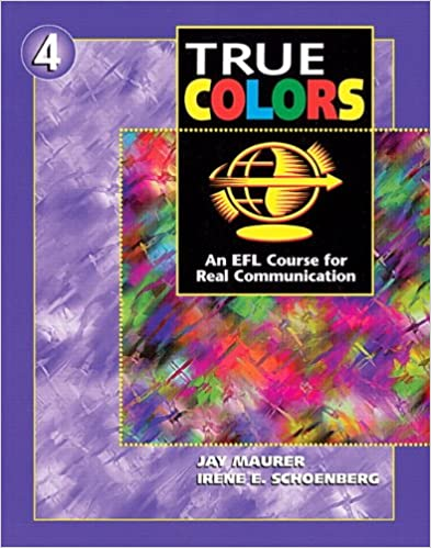 True Colors An Efl Course For Real Communication Level 4 Student