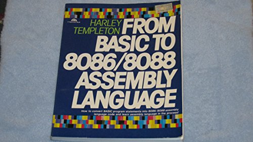From Basic to 8086/8088 Assembly Language by Prentice Hall