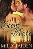 Scent of a Mate, Milly Taiden, 1492771198