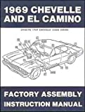 1969 Chevelle El Camino Factory Assembly Manual (with Decal)