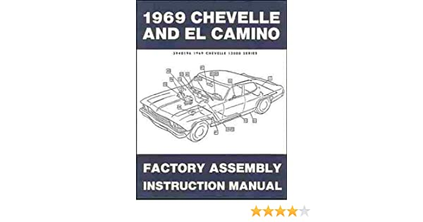 1969 chevelle el camino factory assembly manual with decal gm rh amazon com factory assembly manual 1964 fury factory assembly manual 1969 camaro