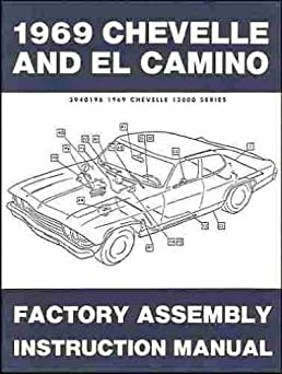 1969 chevelle el camino factory assembly manual (with decal) gm