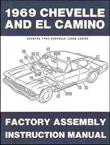 - 1969 Chevelle El Camino Factory Assembly Manual (with Decal)