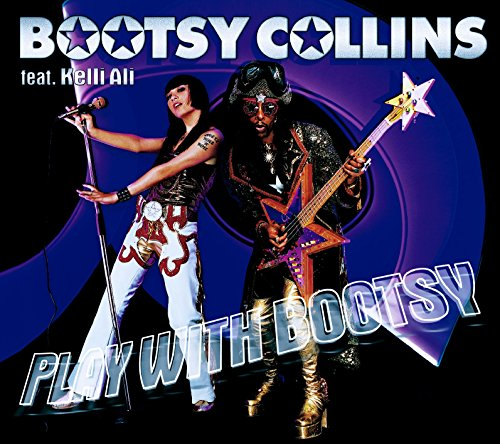 Play With Bootsy (feat. Kelli Ali)