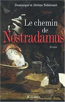 Le chemin de Nostradamus par Nobécourt