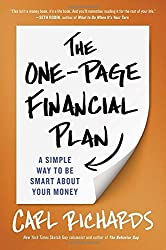 The One-Page Financial Plan: A Simple Way to Be Smart About Your Money by Carl Richards (2015-03-31)
