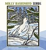 Molly Hashimoto: Birds 2020 Wall Calendar