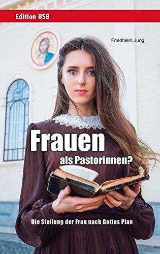 Frauen als Pastorinnen? von Hartmut Jaeger