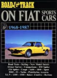 Road and Track on Fiat Sports Cars, 1968-87, Brooklands Books Ltd, 1869826450