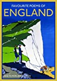 Favourite Poems of England: A Collection to Celebrate This Green and Pleasant Land