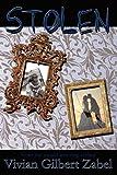 Stolen, Vivian Gilbert Zabel, 098258864X