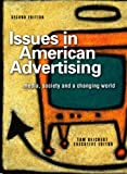 Issues in American Advertising : Media, Society, and a Changing World, , 1887229353
