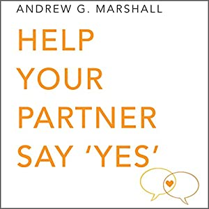 Help Your Partner Say 'Yes' Audiobook