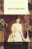 Anna Karenina (Modern Library Classics) by Leo Tolstoy (2000-10-10)