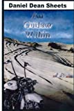 An Outlaw Within, Daniel Sheets, 1467938289
