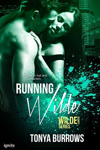 Running Wilde by Tonya Burrows