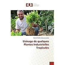 USINAGE DE QUELQUES PLANTES INDUSTRIELLES
