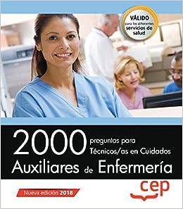 2000 Preguntas Para Técnicos/as En Cuidados Auxiliares De Enfermería por Vv.aa. epub