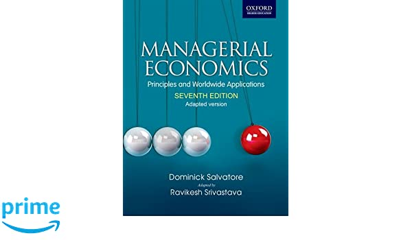 Managerial economics principles and worldwide application managerial economics principles and worldwide application adapted version 9780198075349 economics books amazon fandeluxe Image collections