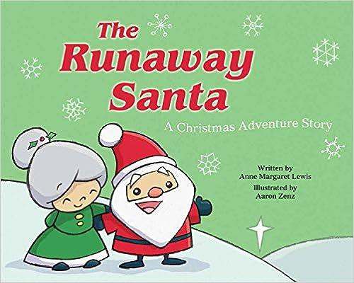 eBook-Download reddit: The Runaway Santa: A Christmas Adventure Story in German PDF MOBI B017QL9BQO