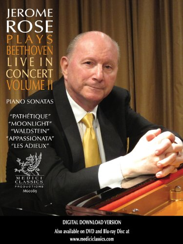 Jerome Rose Plays Beethoven Live in Concert Volume II