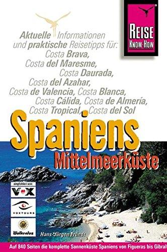 Spaniens Mittelmeerküste. Reisehandbuch: Amazon.es: Fründt ...