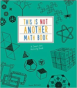 This is Not Another Math Book: Anna Weltman, Charlotte ...
