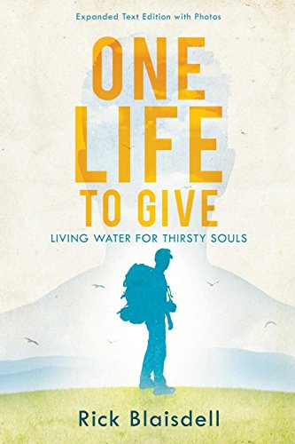 Book: One Life to Give by Rick Blaisdell