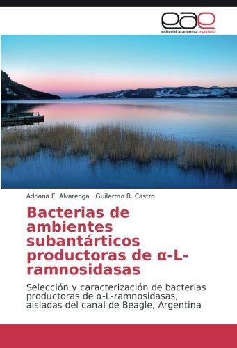 Bacterias de ambientes subantárticos productoras de a-L-ramnosidasas ...