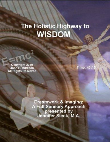 (Dreamwork & Imaging: A Full Sensory Approach)