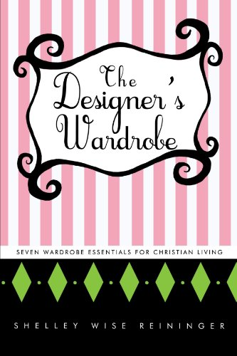 The Designer's Wardrobe: Seven Wardrobe Essentials for Christian ()