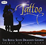 Spirit of the Glen-Tattoo by ROYAL SCOTS DRAGOON GUARDS (2010-01-05)