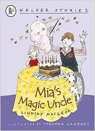 Mia's Magic Uncle (Walker Stories)