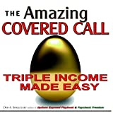 The Amazing Covered Call: Triple Income Made Easy