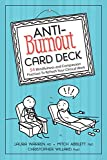 img - for Anti-Burnout Card Deck: 54 Mindfulness and Compassion Practices To Refresh Your Clinical Work book / textbook / text book